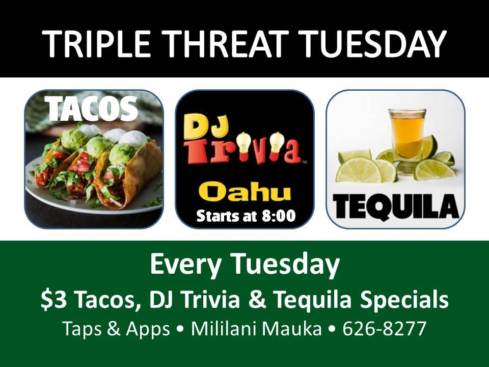 Triple Threat Tuesdays with DJ Trivia!